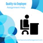 Quality via Employee