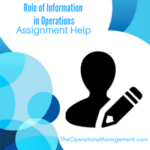 Role of Information in Operations