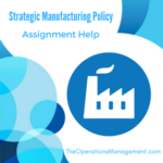 Strategic Manufacturing Policy